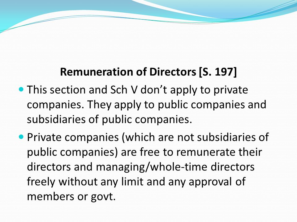 Remuneration of Directors [S. 197]